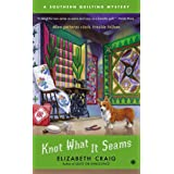Knot What It Seams: A Southern Quilting Mystery: 02