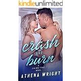 Crash and Burn (Sin and Tonic Book 3)