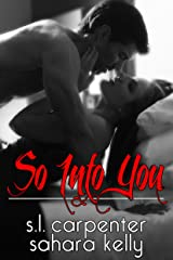 So Into You Kindle Edition