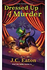 Dressed Up 4 Murder (Sophie Kimball Mystery Book 6) Kindle Edition