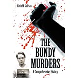 The Bundy Murders: A Comprehensive History (English Edition)