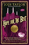 Hope for the Best (Chronicles of St. Mary's Book 10)