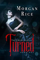 Turned (Book #1 in the Vampire Journals) Kindle Edition