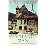 The Resistance Man: The Dordogne Mysteries 6