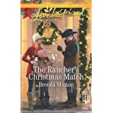 The Rancher's Christmas Match (Mercy Ranch Book 2)