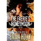 The Faerie's Honeymoon (Hidden Series Book 4)