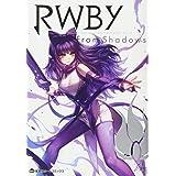 RWBY OFFICIAL MANGA ANTHOLOGY Vol.3 From Shadows (集英社ホームコミックス)