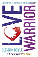 Love Warrior (Oprah's Book Club): from the #1 bestselling author of UNTAMED Kindle Edition