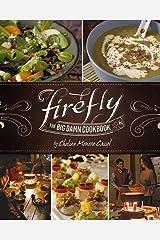 Firefly: The Big Damn Cookbook Hardcover