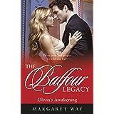 Olivia's Awakening (The Balfour Legacy Book 8)