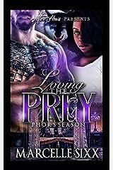 LOVING THE PREY: Phor's Season Kindle Edition