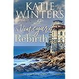 A Vineyard Rebirth (The Vineyard Sunset Series Book 9)