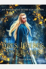 Lyres, Legends, and Lullabies: An Annotated Score Collection Paperback