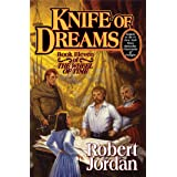 Knife of Dreams: Book Eleven of 'the Wheel of Time': 11