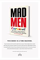Mad Men Carousel: The Complete Critical Companion Kindle Edition