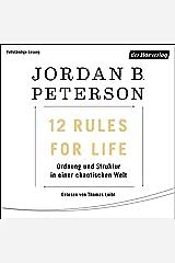 12 Rules For Life: Ordnung und Struktur in einer chaotischen Welt Audible Audiobook