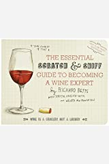 Essential Scratch and Sniff Guide to Becoming a Wine Expert Board book