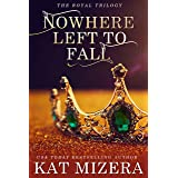 Nowhere Left to Fall (The Nowhere Trilogy Book 1)