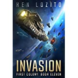 Invasion (First Colony Book 11)
