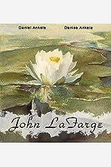 John Lafarge: 145+ Tonalist Paintings - Tonalism Kindle Edition