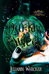 Darkly Sweet: Rosewood Academy for Witches and Mages Kindle Edition