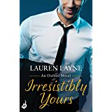 Irresistibly Yours: A scorching office romance from the author of The Prenup! (Oxford)