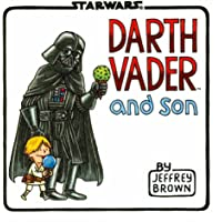 Darth Vader and Son (Star Wars Comics for Father and Son, Da…