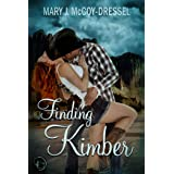 Finding Kimber (Canyon Junction: Hearts in Love Series Book 2)