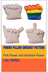 Power Pillow Crochet Pattern: Pink Power and Rainbow Power Kindle Edition