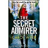 The Secret Admirer: An absolutely gripping crime thriller (Detective Natalie Ward Series Book 6)