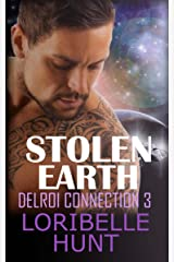 Stolen Earth (Delroi Connection Book 3) Kindle Edition