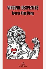 Teoría King Kong (Spanish Edition) Kindle Edition