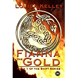 Fianna the Gold (The Shift Series Book 1)