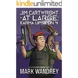 Karma Upsilon 4 (Jim Cartwright at Large Book 1)