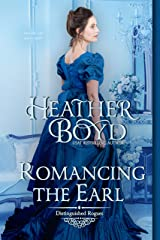 Romancing the Earl (The Distinguished Rogues Book 12) Kindle Edition