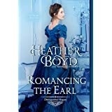 Romancing the Earl (The Distinguished Rogues Book 12)