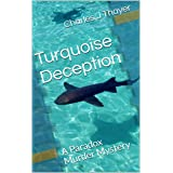 Turquoise Deception (Paradox Murder Mystery Book 2)