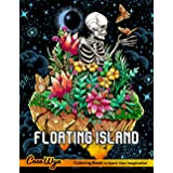 Floating Island Coloring Book: Adults Coloring Books With Floating Landscapes Including Castles, Houses, Planets, Ships And M