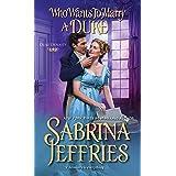 Who Wants to Marry a Duke: A Delightful Historical Regency Romance Book: 3