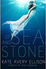 Of Sea and Stone (Secrets of Itlantis Book 1) Kindle Edition