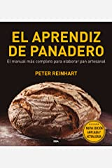 El aprendiz de panadero (GASTRONOMÍA Y COCINA) (Spanish Edition) Kindle Edition
