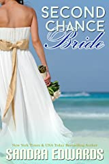 Second Chance Bride (Sapphire Bay Romance Book 1) Kindle Edition
