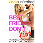 Best Friends Don't Kiss: A Fake-Relationship Romantic Comedy