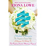 Fiona Lowe's Weddings - 4 Book Box Set
