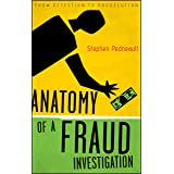 Anatomy of a Fraud Investigation: From Detection to Prosecution