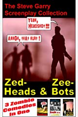 Zed-Heads and Zee-Bots: The Steve Garry Zomedy Collection (English Edition) Kindle版