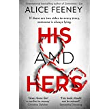 His And Hers: the thrilling, suspenseful and gripping new psychological thriller from the best selling author of Sometimes I