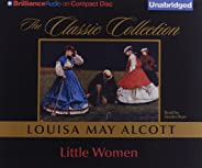 Little Women (The Classic Collection)