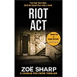 RIOT ACT: #02: Charlie Fox crime mystery thriller series