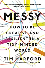 Messy: How to Be Creative and Resilient in a Tidy-Minded World Kindle Edition